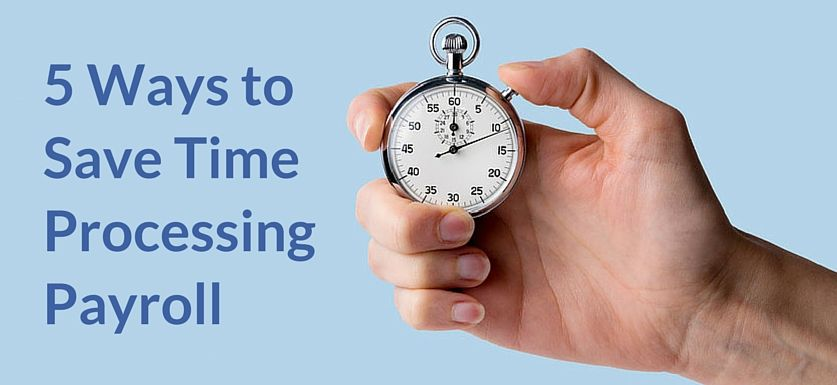 """Hand with stopwatch. Overlay text says """"5 ways to save time processing payroll."""""""